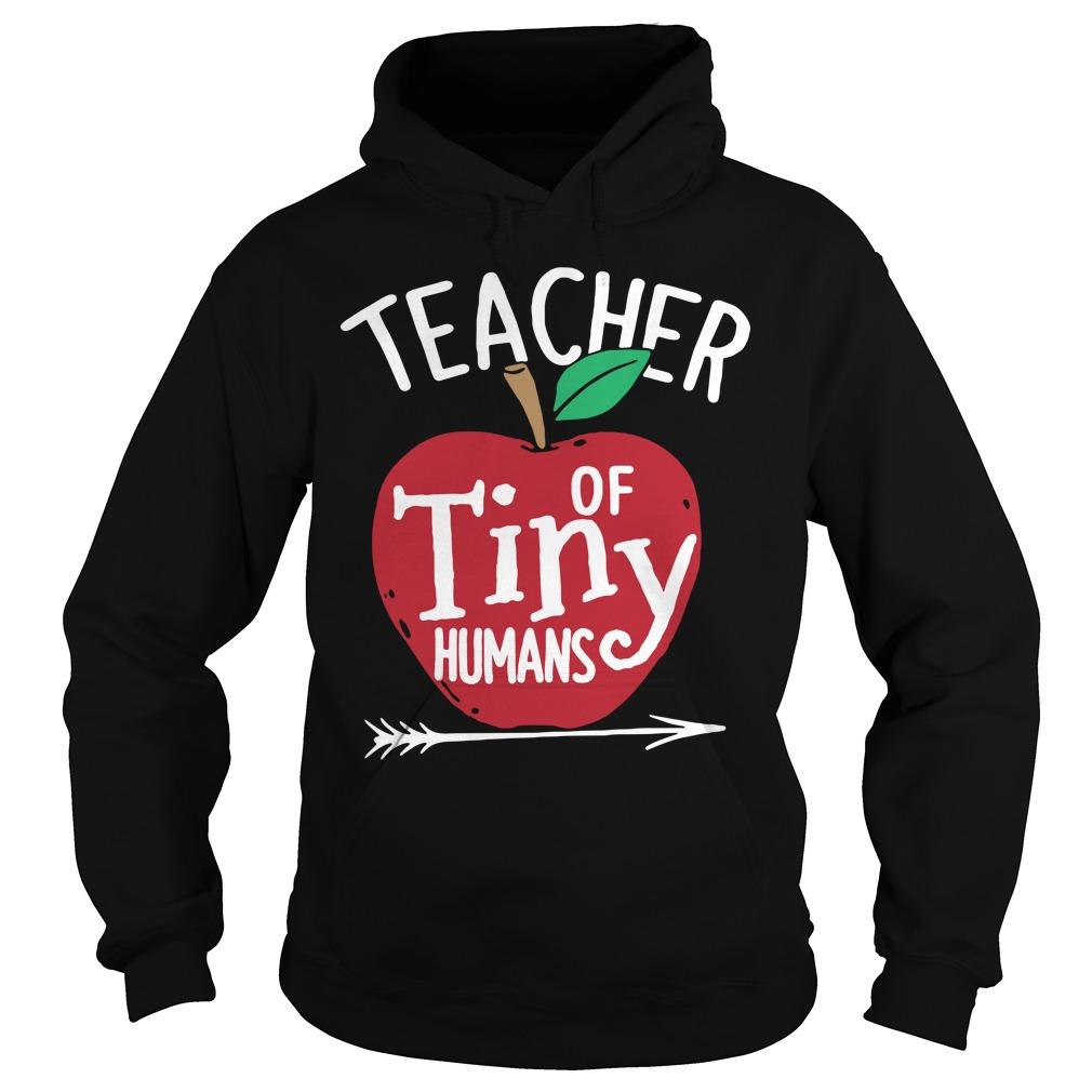 Teacher of tiny humans Hoodie
