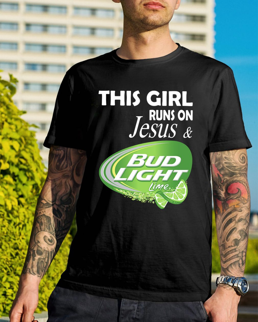 This girl runs on Jesus and Bud Light Lime shirt