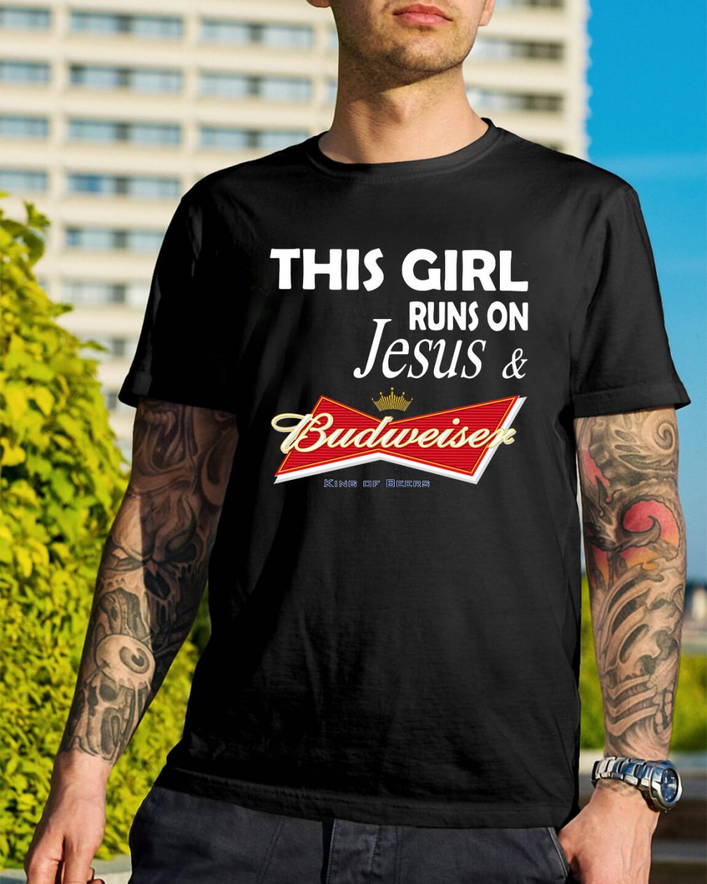 This girl runs on Jesus and Budweiser kind of beer shirt