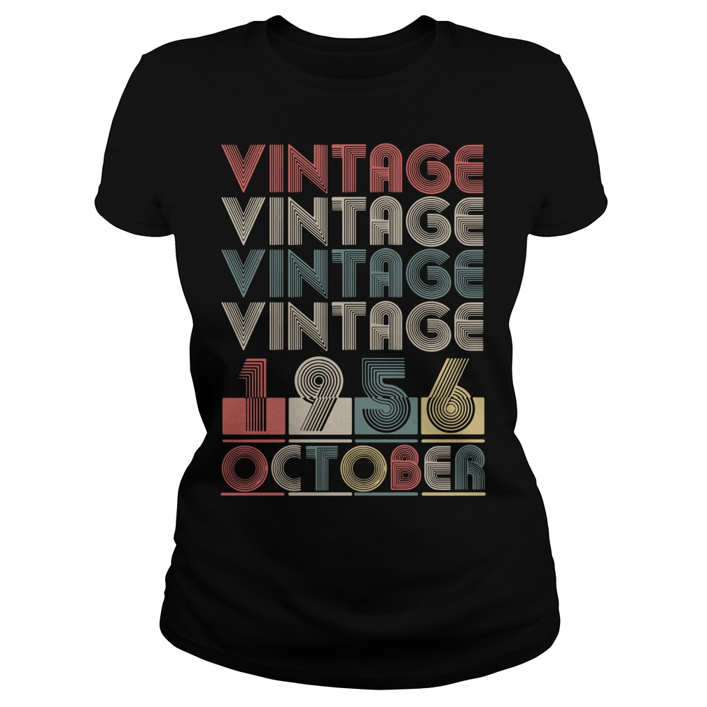 Vintage vintage vintage vintage 1956 October Ladies Tee