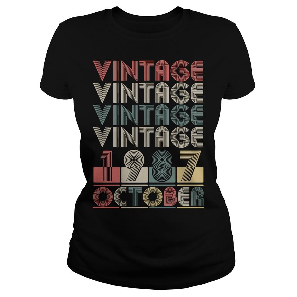 Vintage vintage vintage vintage 1987 October Ladies Tee