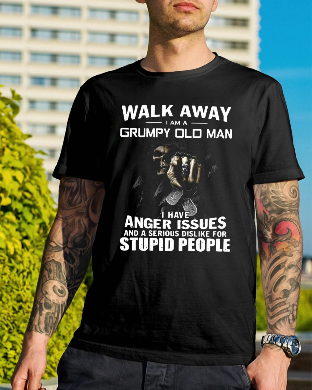 Walk away I am a grumpy old man I have anger issues shirt