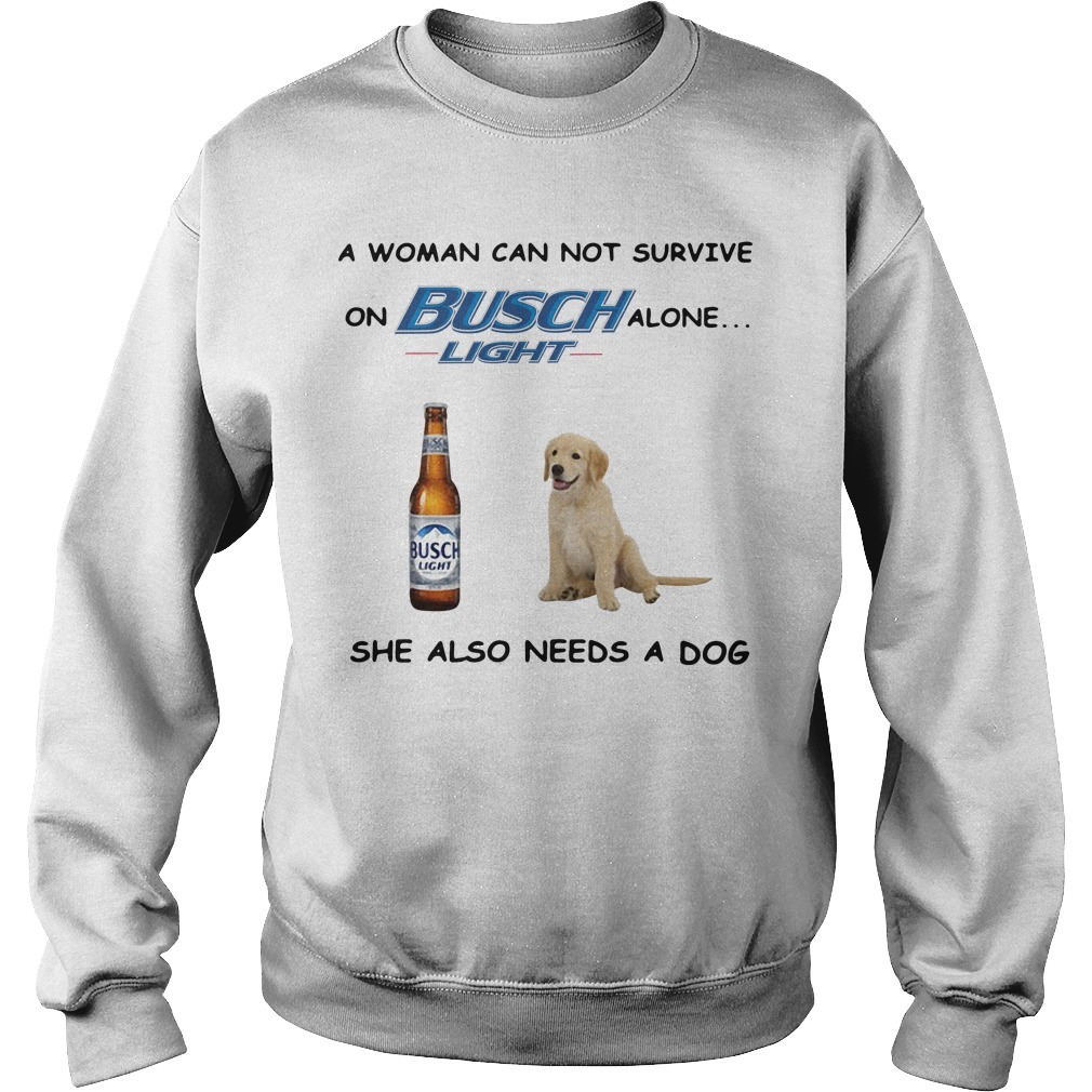 A woman can not survive on Busch Light alone she also needs a cat Sweater