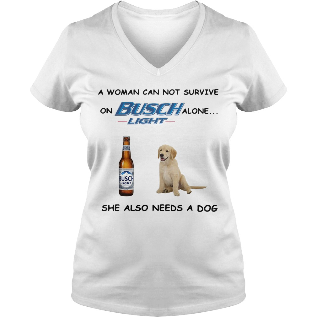 A woman can not survive on Busch Light alone she also needs a cat V-neck T-shirt