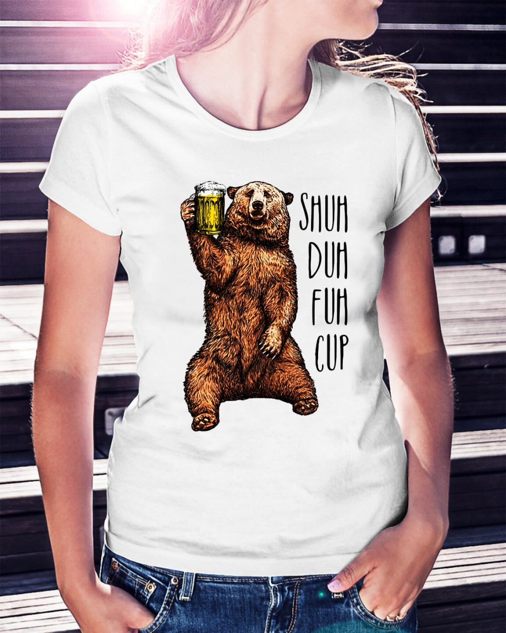 Bear beer shuh duh fuh cup Ladies Tee