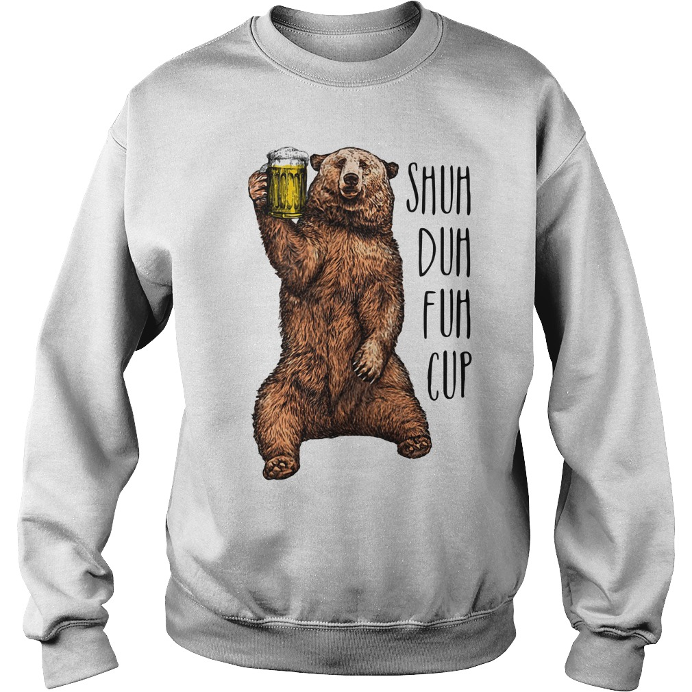 Bear beer shuh duh fuh cup Sweater