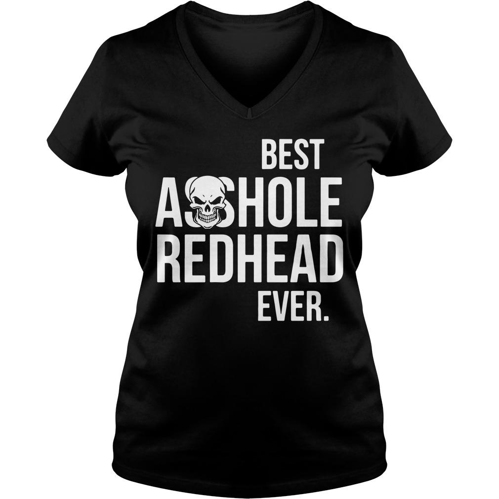 Best asshole redhead ever V-neck T-shirt