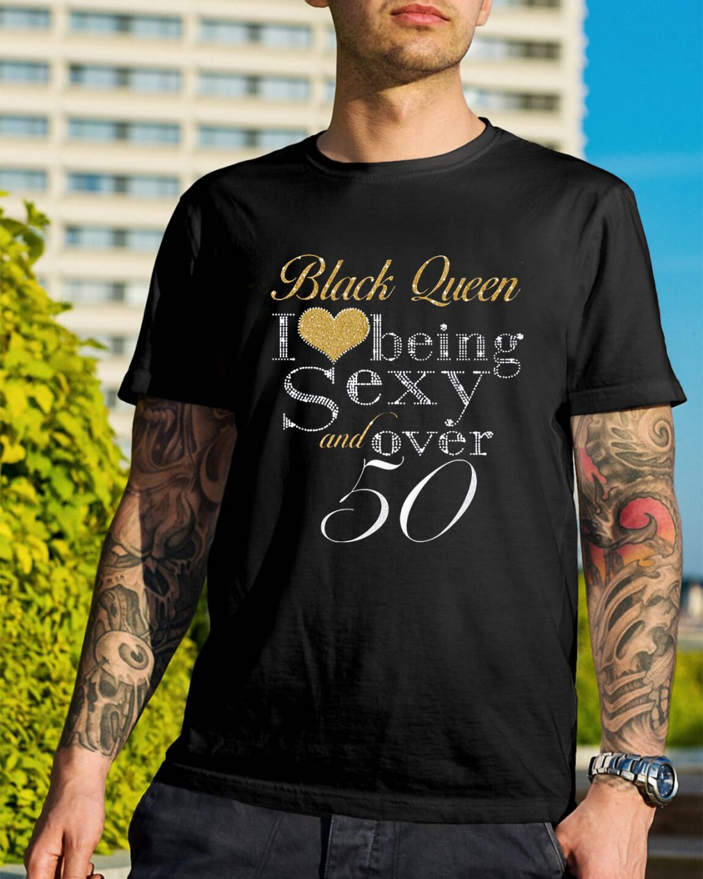 Black queen I love being sexy and over 50 Guys Shirt