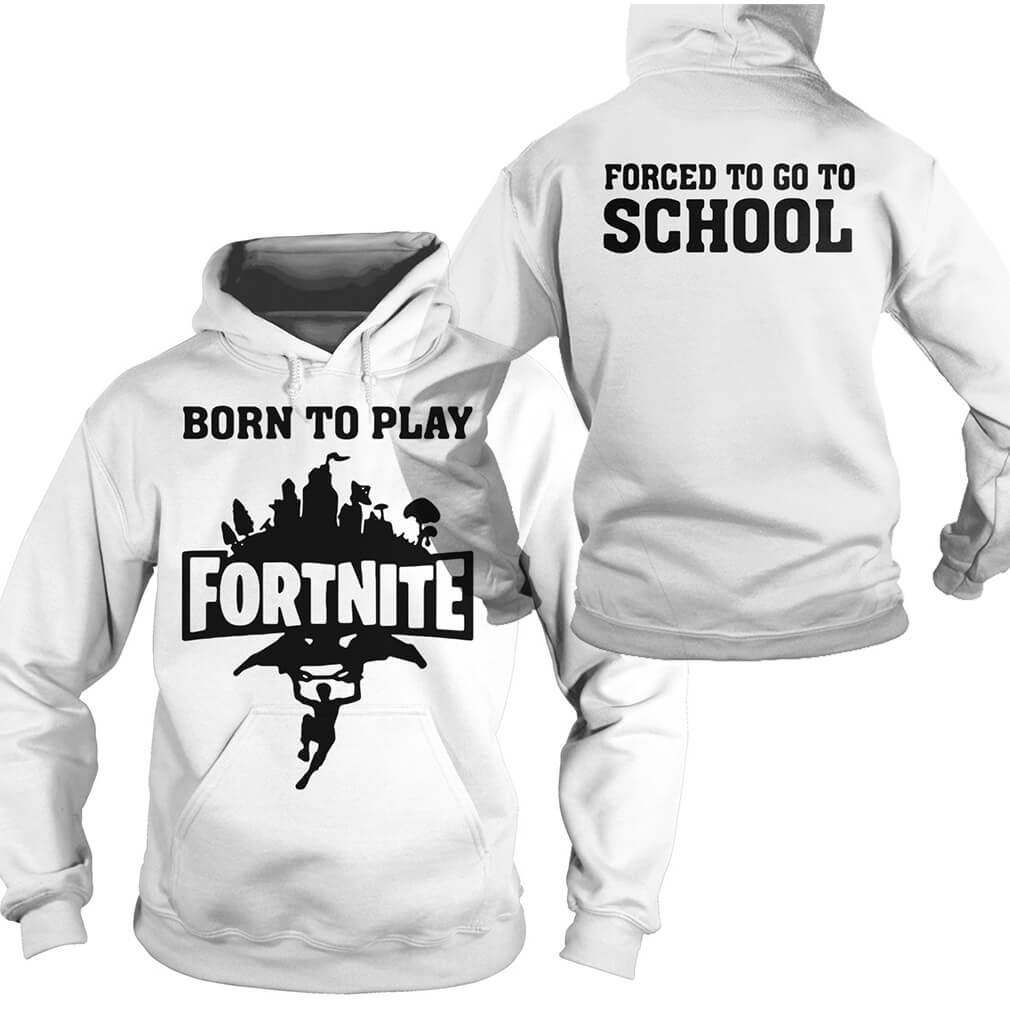 Born to play Fortnite Hoodie