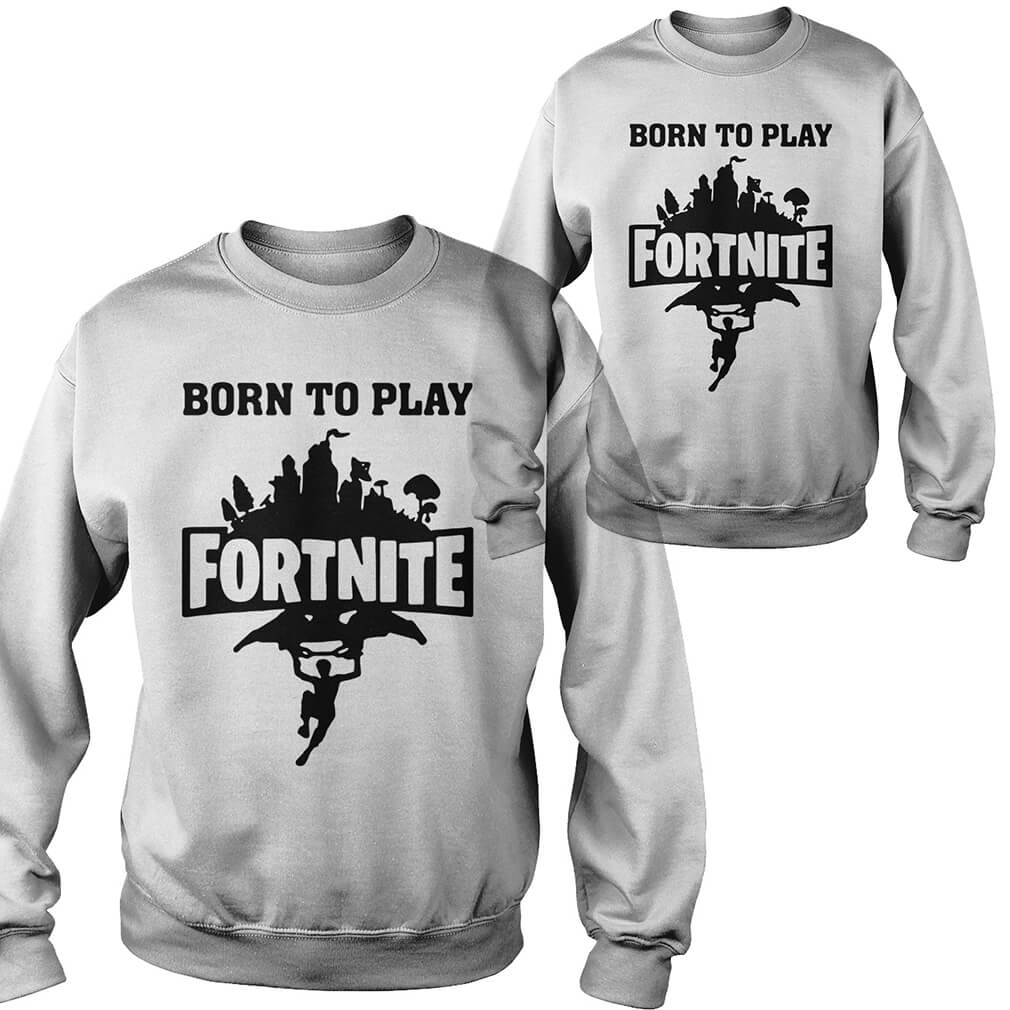 Born to play Fortnite Sweater