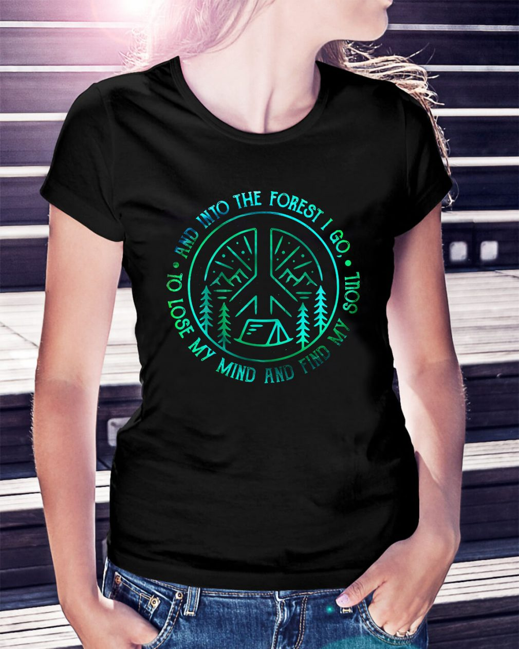 Camping and into the forest I go to lose my mind and find my soul Ladies Tee