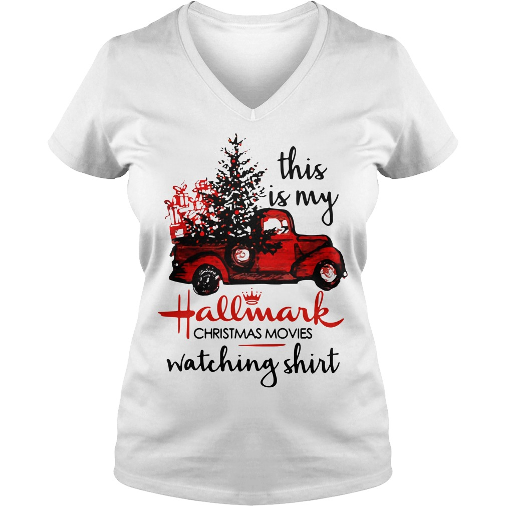 Car red this is my Hallmark Christmas movie watching V-neck T-shirt