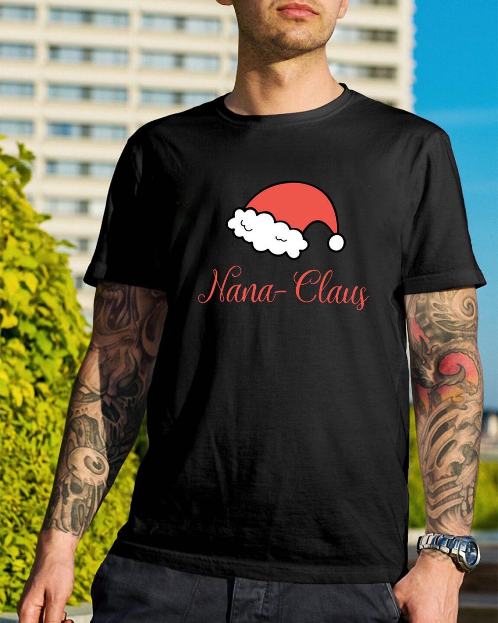 Christmas Nana Claus Guys Shirt