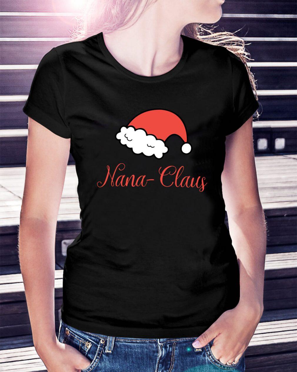 Christmas Nana Claus Ladies Tee