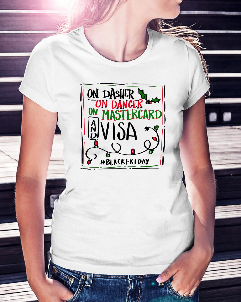 On Dasher on dancer on Mastercard and visa blackfriday Ladies Tee