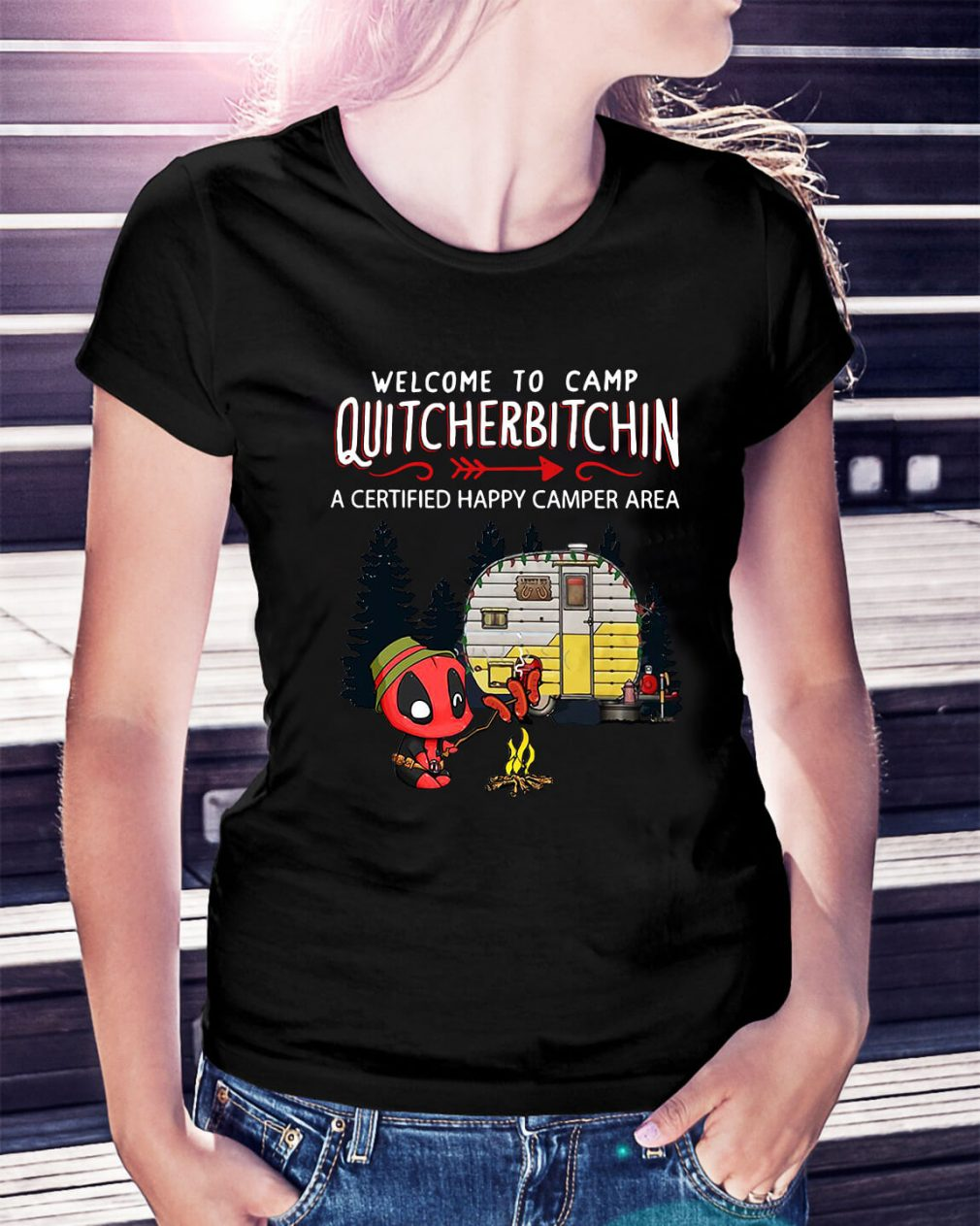 Deadpool welcome to camp quitcherbitchin Ladies Tee