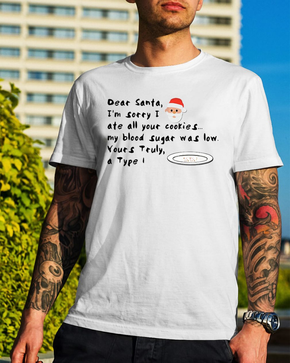 Dear Santa I'm sorry I ate all your cookies my blood sugar shirt