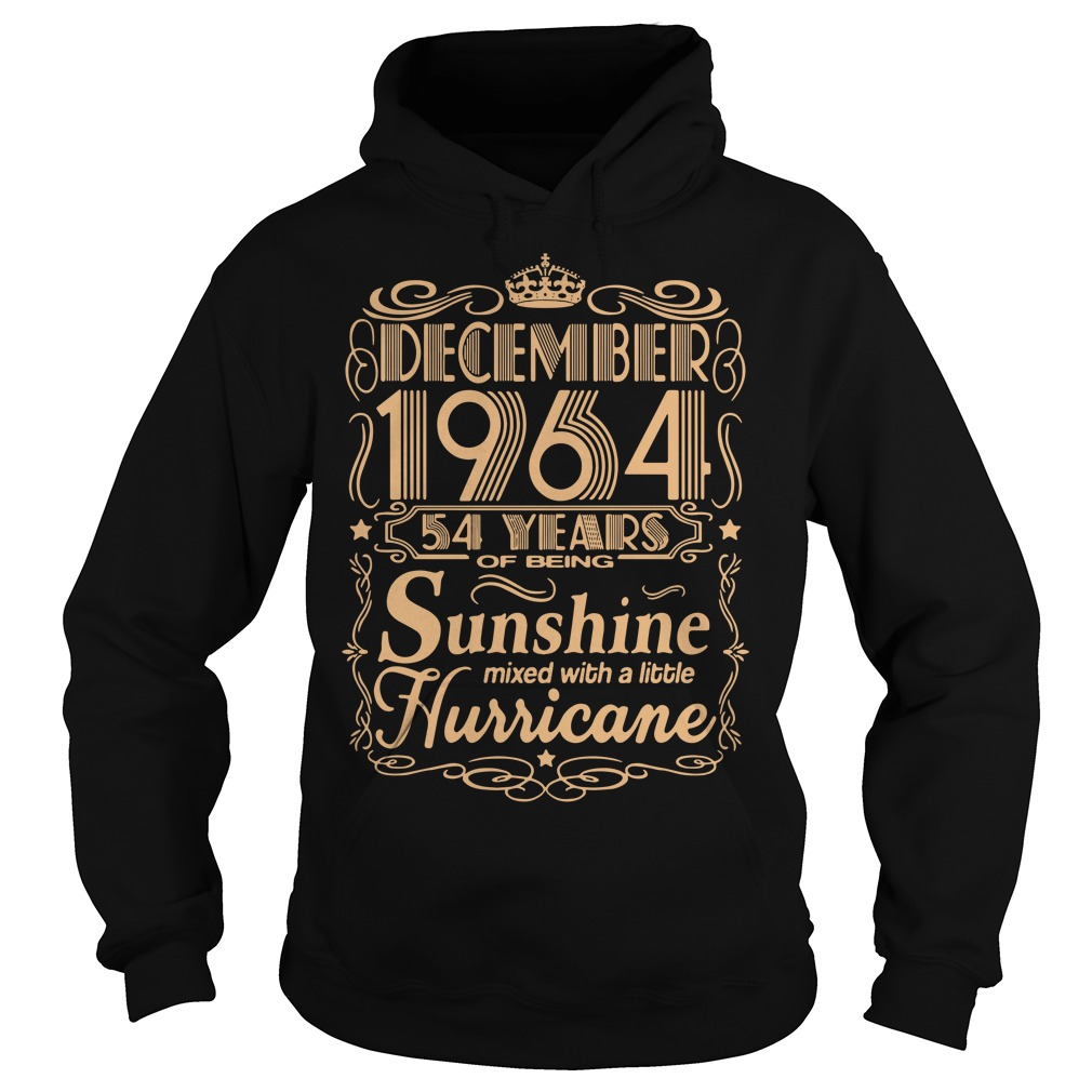 December 1964 54 years of being sunshine mixed Hoodie