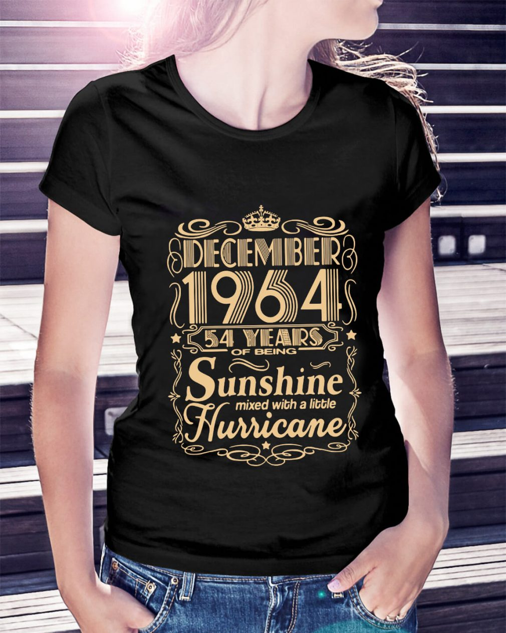 December 1964 54 years of being sunshine mixed Ladies Tee