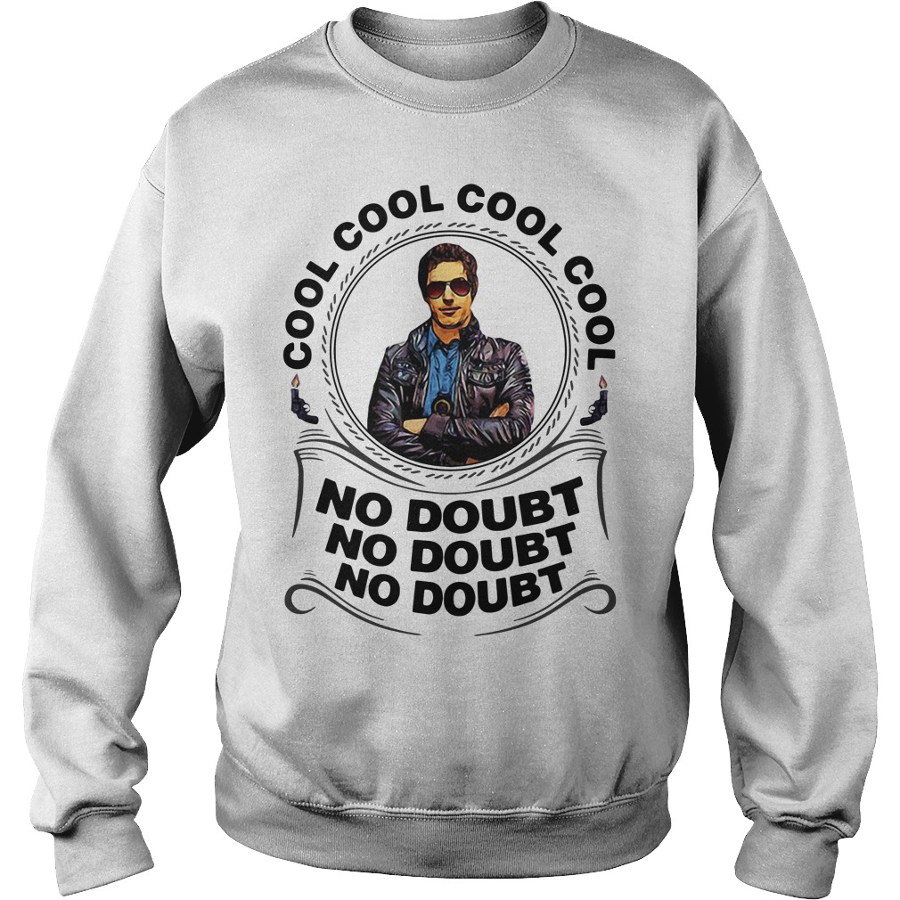 Detective Jake Peralta Cool cool cool cool no doubt no doubt no doubt Sweater