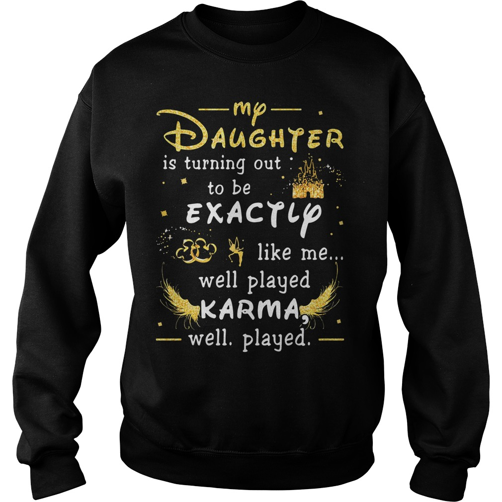 Disney my daughter is turning out to be exactly like me Sweater