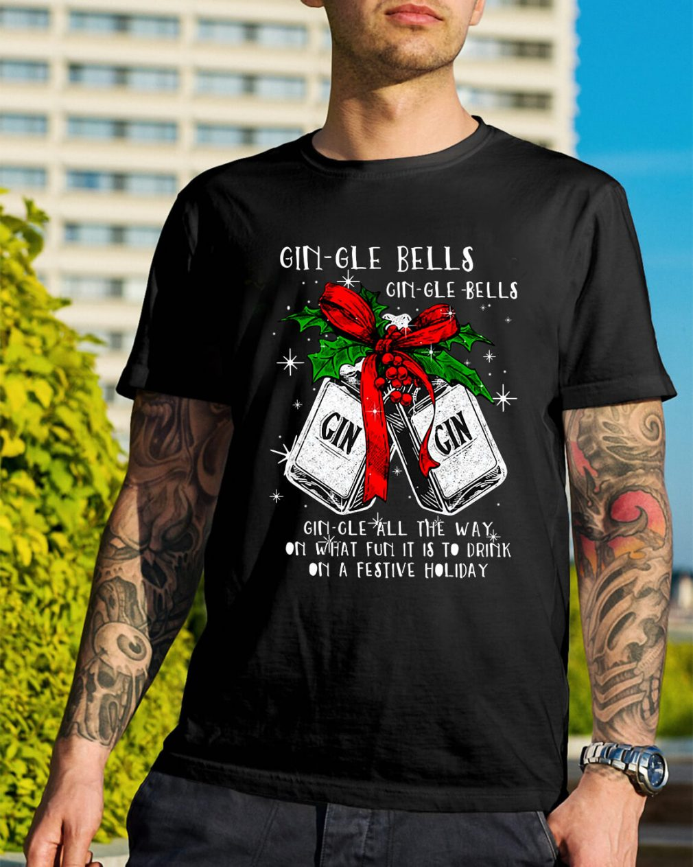 Gin-gle bells gin-gle-bell gin-gle bell all the way Guys Shirt