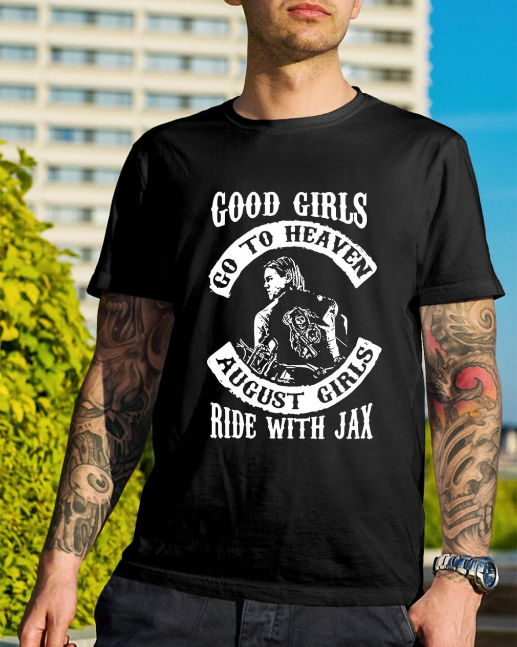 Good girl go to heaven August girls ride with Jax shirt
