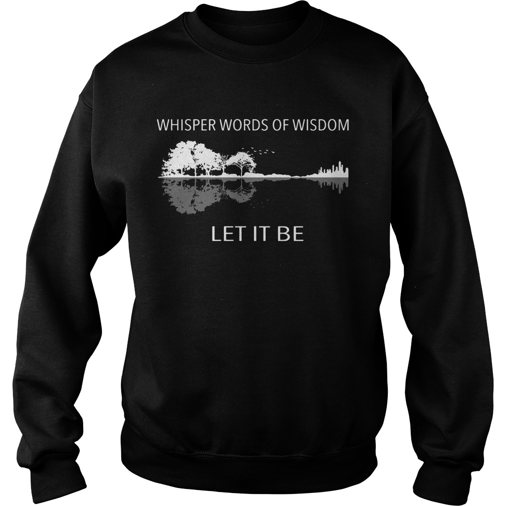 Guitar whisper words of wisdom let it be nature Sweater