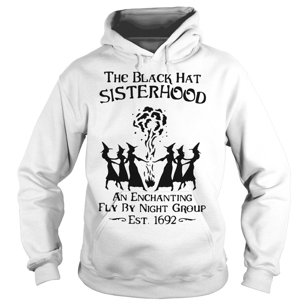 Halloween the black hat sisterhood an enchanting fly by night group Hoodie
