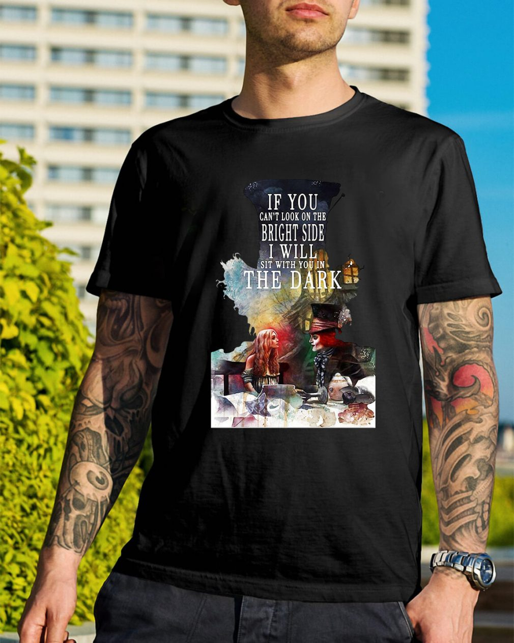 Hatter to Alice - If you can't look on the bright side shirt