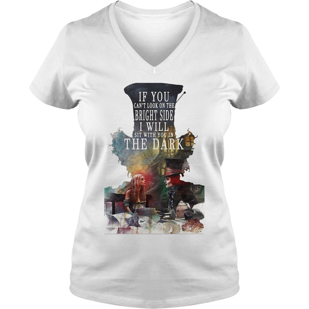 Hatter to Alice - If you can't look on the bright side V-neck T-shirt