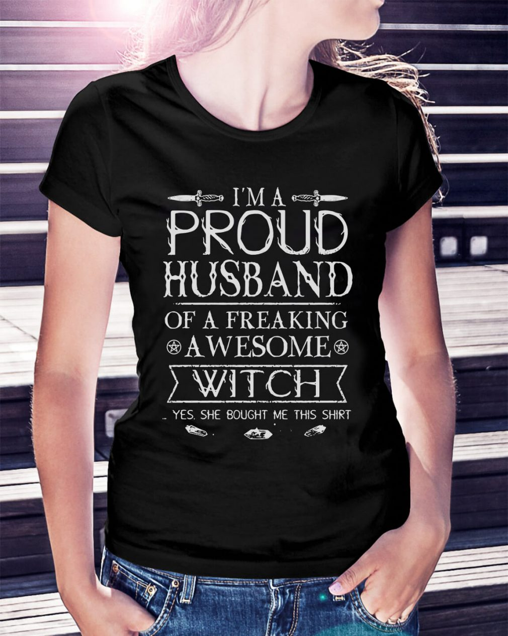 I'm a proud husband of a freaking awesome witch Ladies Tee