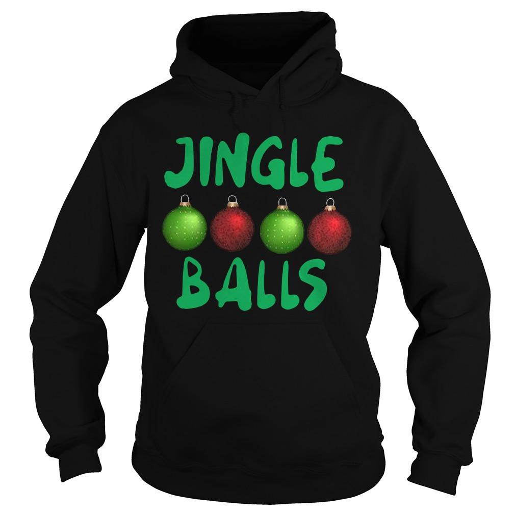 Jingle balls Christmas Hoodie
