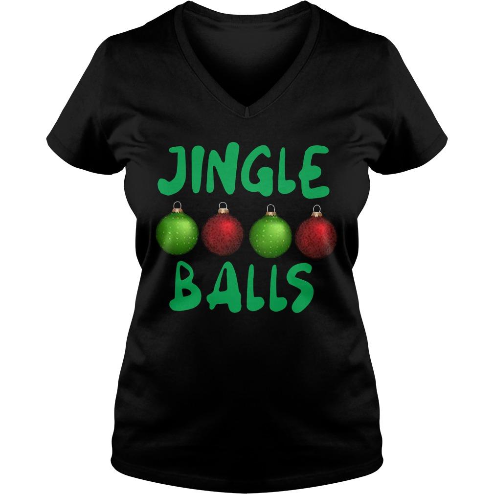 Jingle balls Christmas V-neck T-shirt