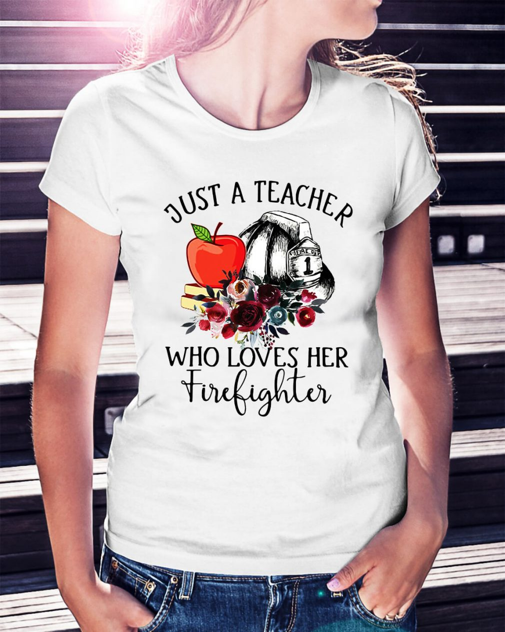 Just a teacher who loves her firefighter Ladies Tee