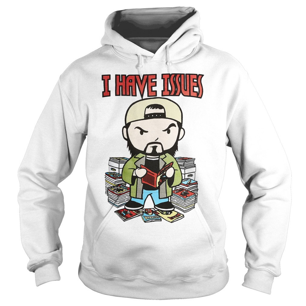 Kevin Smith I have issues Hoodie