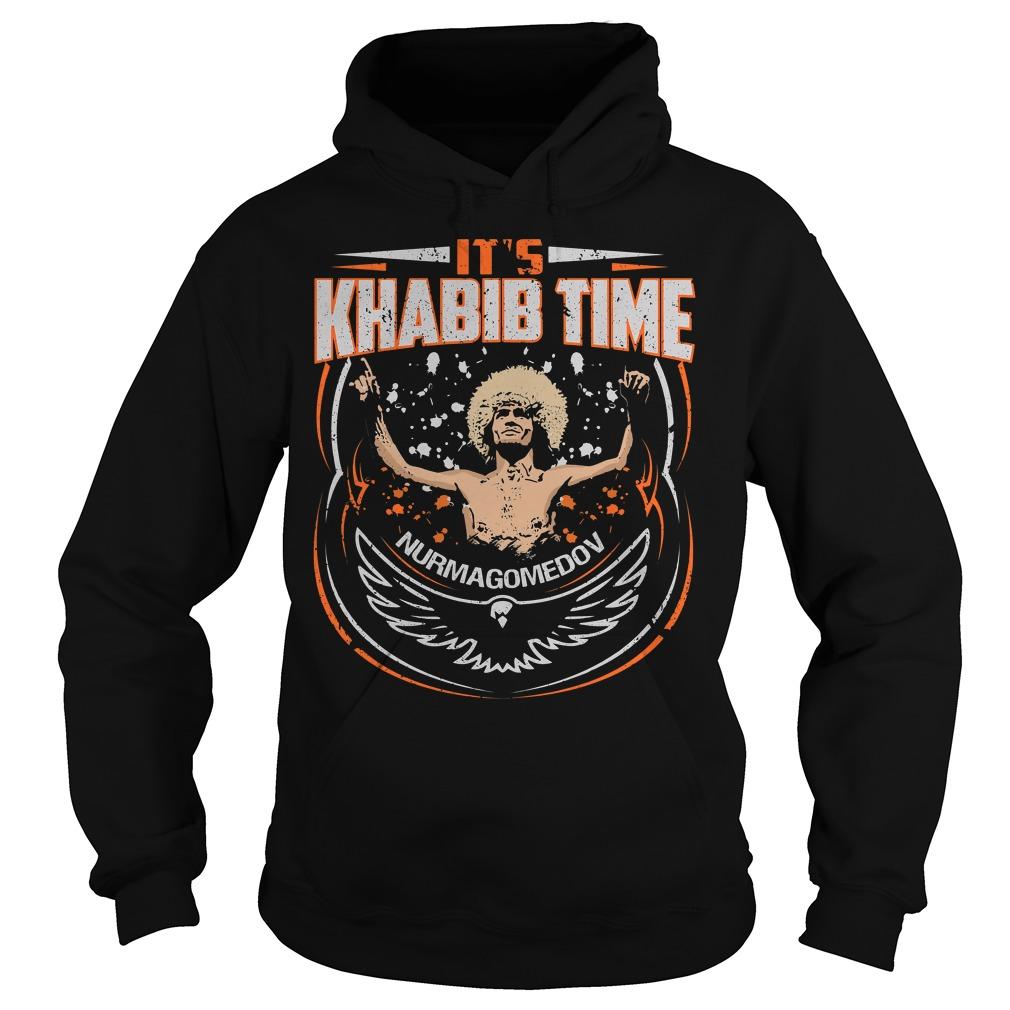 It's Khabib time nurmagomedov Hoodie