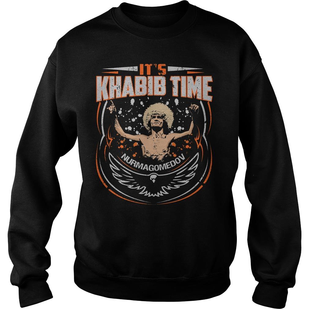 It's Khabib time nurmagomedov Sweater