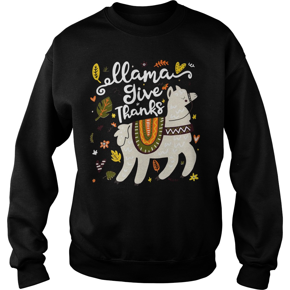 Llama give thanks Sweater