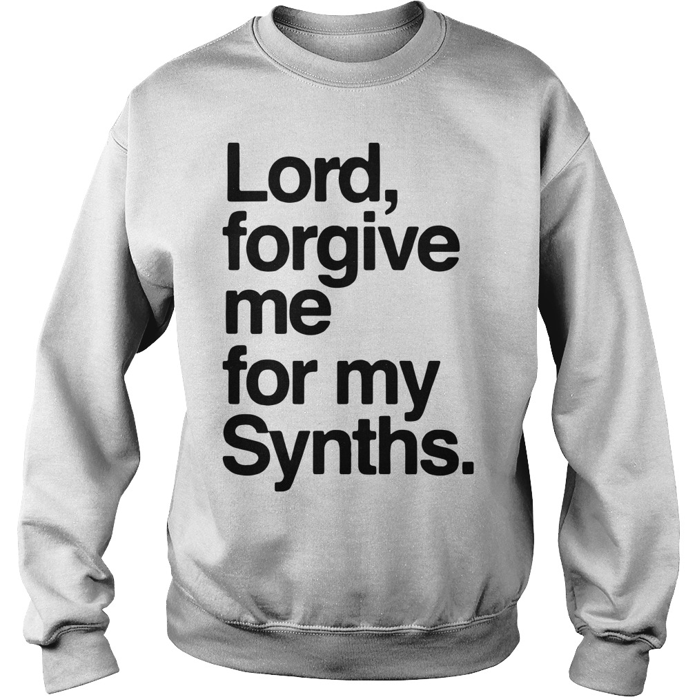 Lord forgive me for my Synths Sweater