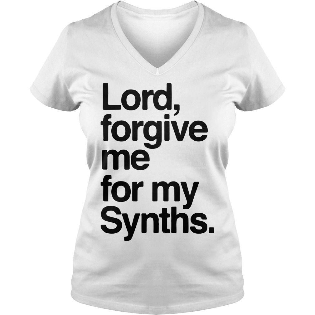Lord forgive me for my Synths V-neck T-shirt