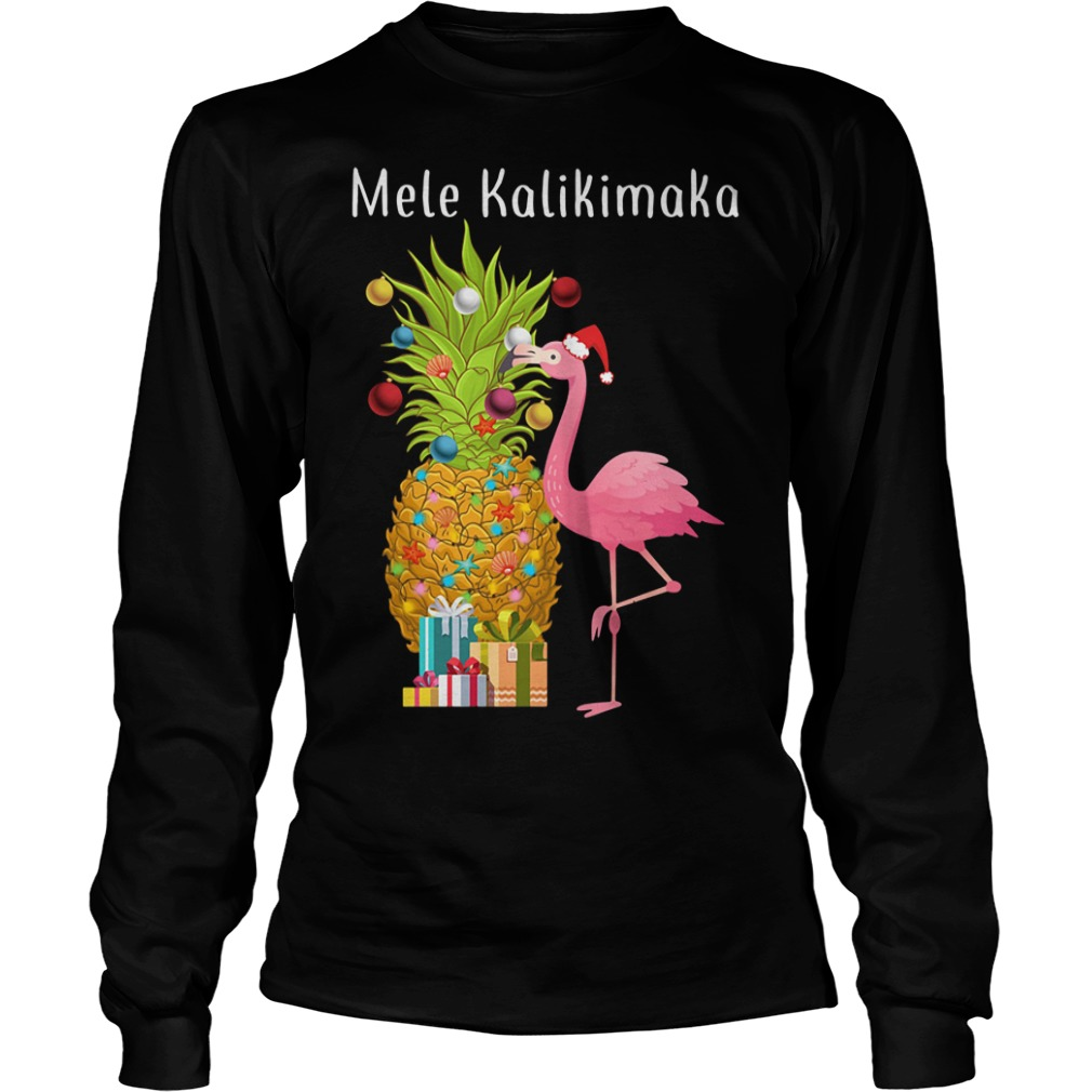 Mele Kalikimaka flamingo Christmas pineapple Longsleeve Tee