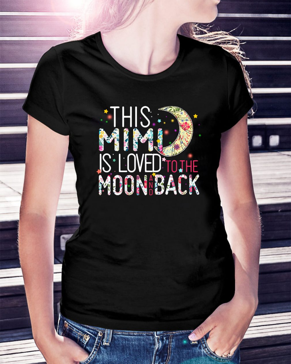 This Mimi is loved to the moon and back Ladies Tee
