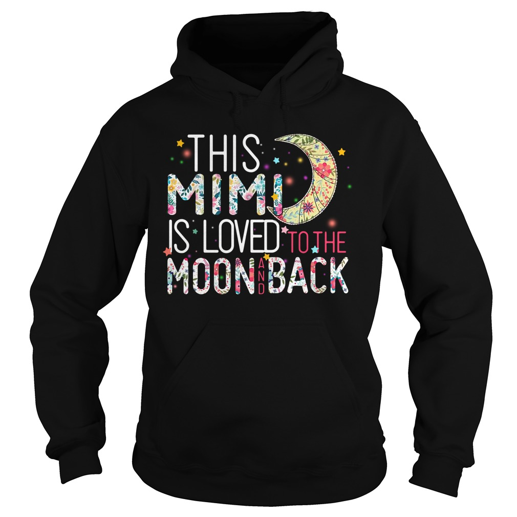 This Mini is loved to the moon and back Hoodie