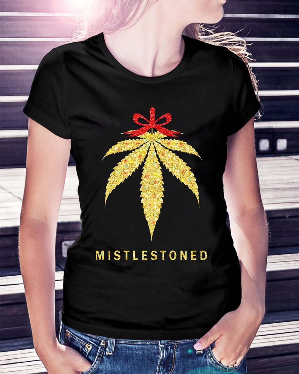 Mistlestoned weed Christmas Ladies Tee