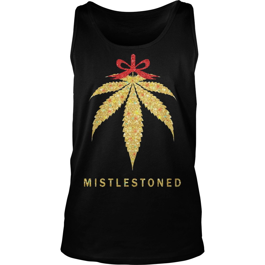 Mistlestoned weed Christmas Tank Top