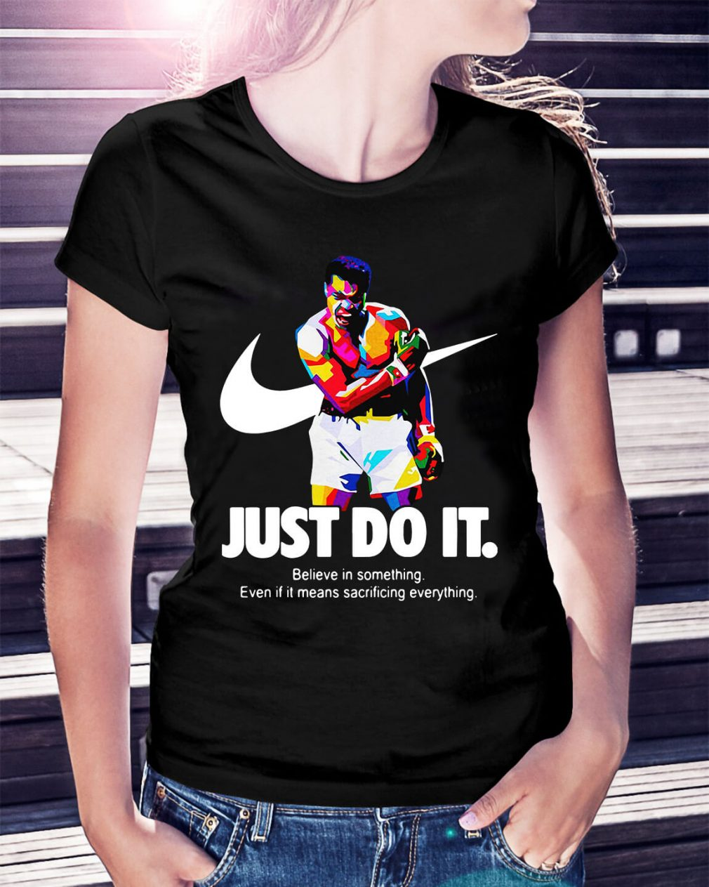 Muhammad Ali just do it believe in something Ladies Tee