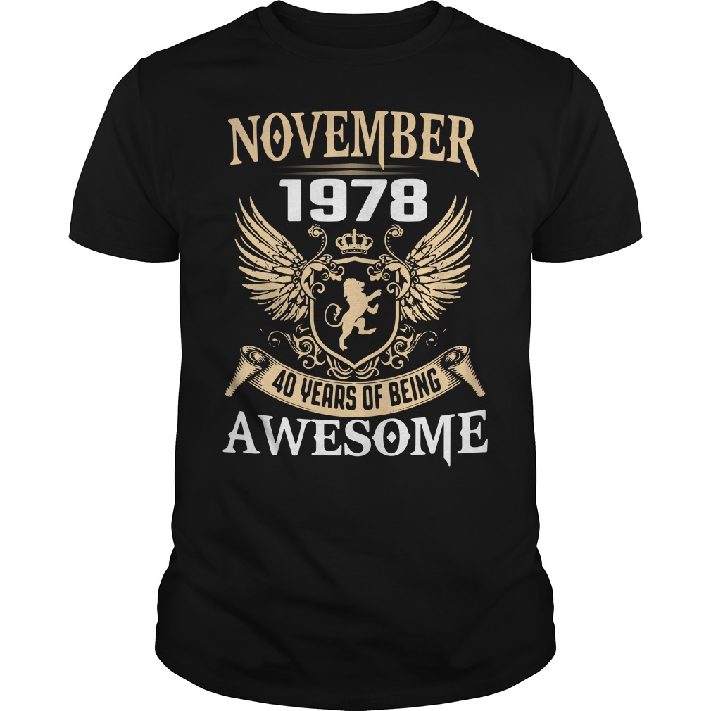 November 1978 40 years of being awesome Guys Shirt
