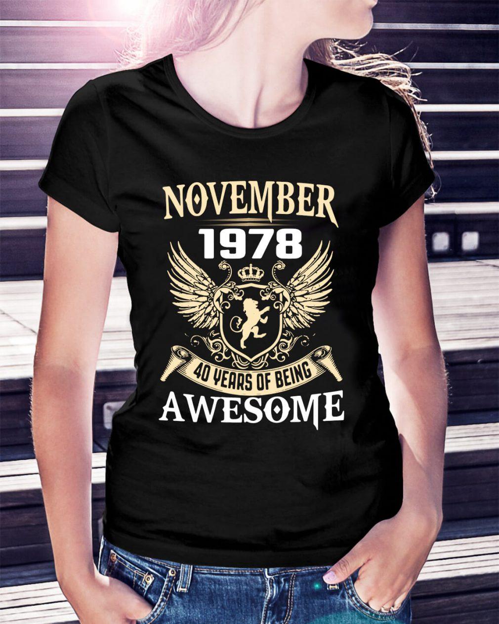 November 1978 40 years of being awesome Ladies tee