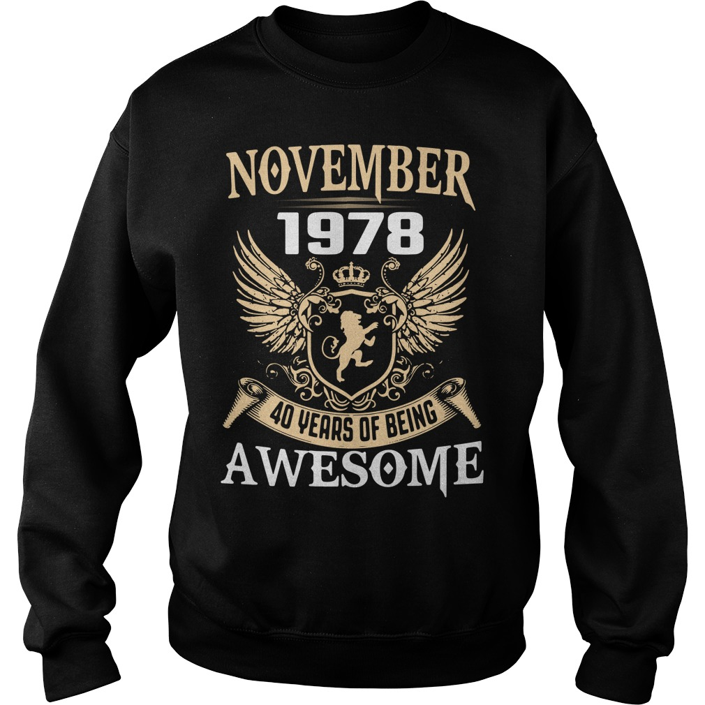 November 1978 40 years of being awesome Sweater